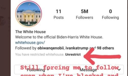 Instagram Is Forcing Users to Follow Biden White House Account So That It's Not So Pathetic Even When Users Repeatedly Un-Follow the Page