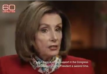 """THERE IT IS: Evil Pelosi Admits in """"60 Minutes"""" Tongue-Bath Interview that Motivation for Impeachment Is To Ensure """"He Never Runs Again"""" (VIDEO)"""